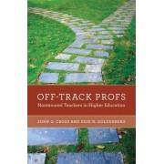 Off-Track Profs by John G. Cross