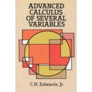 Advanced Calculus of Several Variables by C. H. Edwards