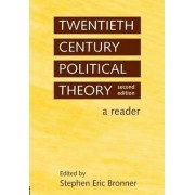 Twentieth Century Political Theory by Stephen Eric Bronner