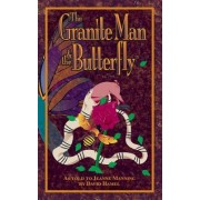 The Granite Man and the Butterfly by Mrs Jeane Manning
