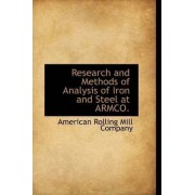 Research and Methods of Analysis of Iron and Steel at Armco. by American Rolling Mill Company