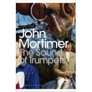 The Sound of Trumpets by Sir John Mortimer