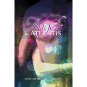 Angels in Atlantis: Book 1 of the Angelic Trilogy
