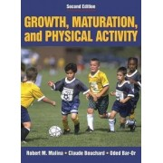 Growth, Maturation & Physical Activity - 2E by Robert M. Malina