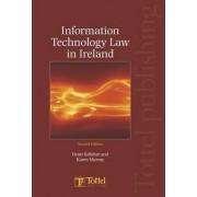 Information Technology Law in Ireland by Denis Kelleher