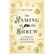 The Naming of the Shrew by Consultant in Clinical Epidemiology and Public Health John Wright