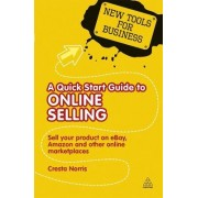 A Quick Start Guide to Online Selling by Cresta Norris
