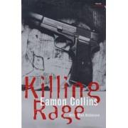 Killing Rage by Eamon Collins