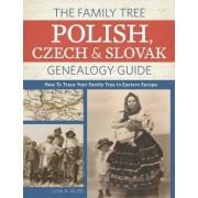 The Family Tree Polish, Czech and Slovak Genealogy Guide by Lisa Alzo