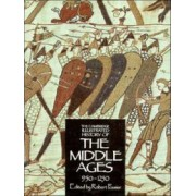 The Cambridge Illustrated History of the Middle Ages: 950-1250 v. 2 by Robert Fossier