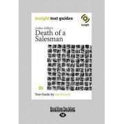 Arthur Miller's Death of a Salesman by Iain Sinclair