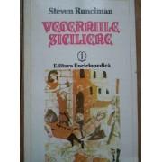 Vecerniile Siciliene - Steven Runciman
