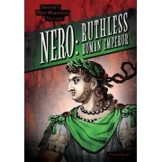 Nero: Ruthless Roman Emperor