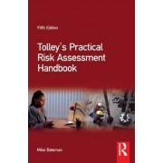 Tolley's Practical Risk Assessment Handbook: Handbook by Mike Bateman