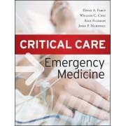 Critical Care Emergency Medicine by David Farcy