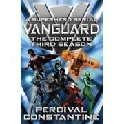 Vanguard: The Complete Third Season: A Superhero Serial