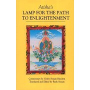 Atisha's Lamp for the Path to Enlightenment by Geshe Sonam Rinchen