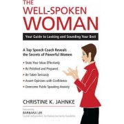 The Well-Spoken Woman by Christine K. Jahnke