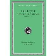 Historia Animalium: Bk. 7-10 by Aristotle