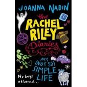 My (Not So) Simple Life (Rachel Riley Diaries 4) by Joanna Nadin