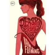 James Bond 007 Bd. 10. Der Spion, der mich liebte by Ian Fleming