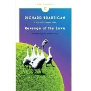 Revenge of the Lawn by Richard Brautigan