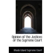Opinion of the Justices of the Supreme Court by Rhode Island Supreme Court