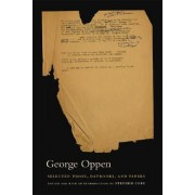 Selected Prose, Daybooks, and Papers by George Oppen