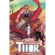 Mighty Thor Vol. 1: Thunder In Her Veins by Jason Aaron