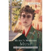 Music's Modern Muse by Sylvia Kahan