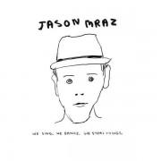 Jason Mraz - We Sing We Dance We Steal Things (0075678992940) (1 CD)