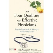 The Four Qualities of Effective Physicians by Claudia Welch