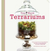 Tiny World Terrariums by Michelle Inciarrano
