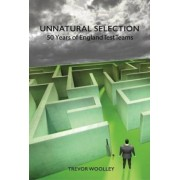 Unnatural Selection by Trevor Woolley