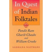 In Quest of Indian Folktales by Sadhana Naithani