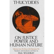 On Justice, Power and Human Nature by Thucydides