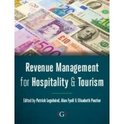 Revenue Management for Hospitality and Tourism by Alan Fyall