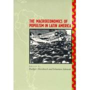 The Macroeconomics of Populism in Latin America by Rudiger Dornbusch