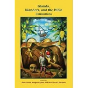 Islands, Islanders, and the Bible by Jione Havea