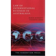 Law of International Business in Australasia by Robin Burnett