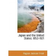 Japan and the United States by Payson Jackson Treat