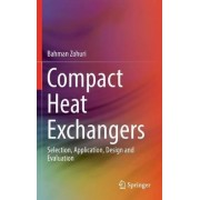 Compact Heat Exchangers 2017 by Bahman Zohuri