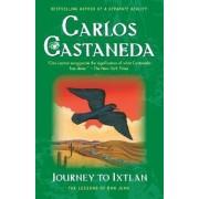 Journey to Ixtlan by Carlos Castaneda