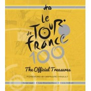 The Official Treasures of the Tour de France by Serge Laget