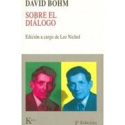 Sobre el Dialogo by David Bohm
