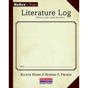 Notice and Note Literature Log by Kylene Beers