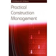 Practical Construction Management by R. H. B. Ranns