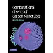 Computational Physics of Carbon Nanotubes by Hashem Rafii-Tabar