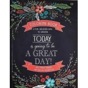 Today is Going to be a Great Day! by Christian Art Gifts