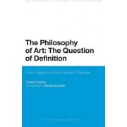 The Philosophy of Art: The Question of Definition by Natalia Iacobelli